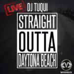 DJ Tuqui Straight Outta Daytona Beach