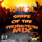 DJ Tuqui Shape Of The Technoton Mix
